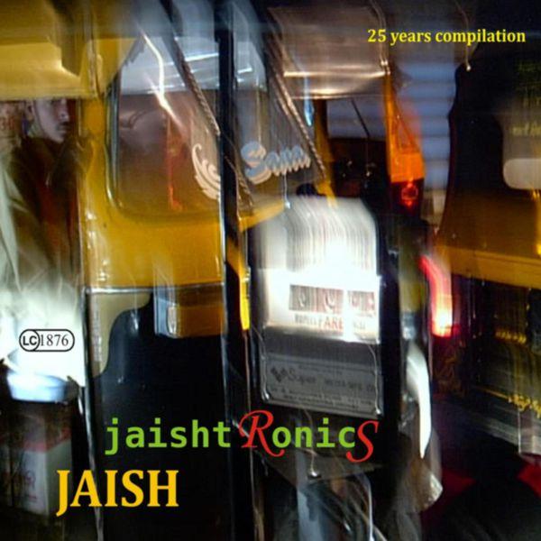 JAISH - JaishtRonicS