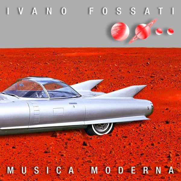 Fossati Ivano - Musica Moderna