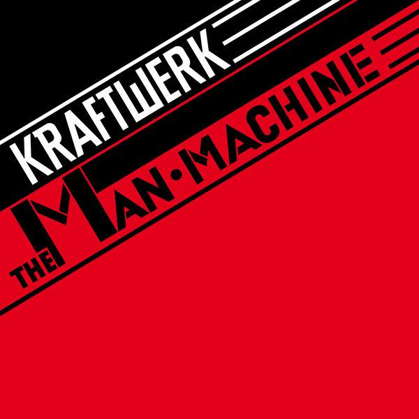Kraftwerk - The Man Machine (2009 Digital Remaster)