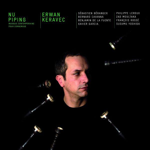 Erwan Keravec - Nu Piping