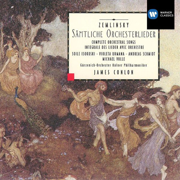 James Conlon - Zemlinsky: Sämtliche Orchesterlieder