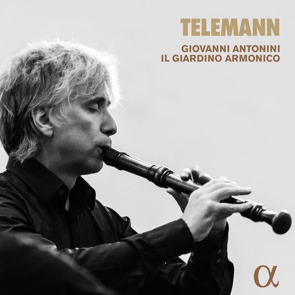Giovanni Antonini - Telemann : Les Plaisirs, Flute Concerto...