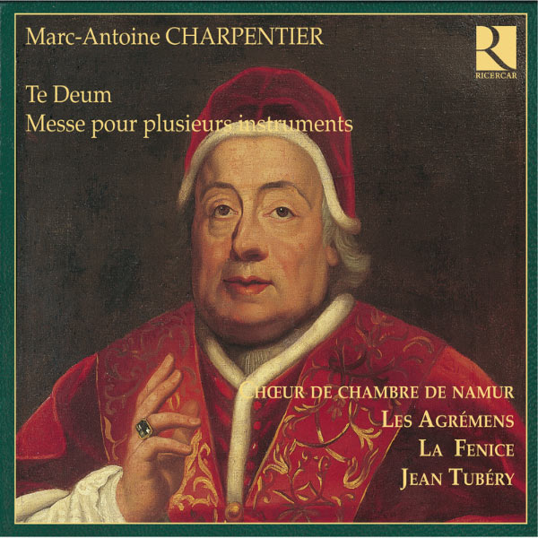 Jean Tubéry - Charpentier: Te Deum - Messe pour plusieurs instruments