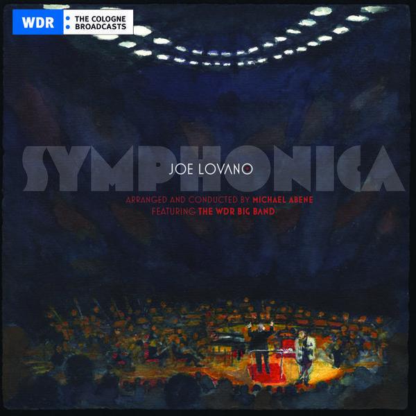 Joe Lovano - Symphonica