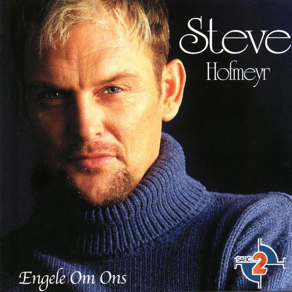 Steve Hofmeyr - Engele Om Ons