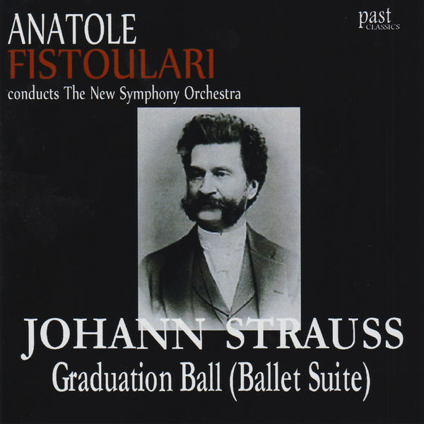 The New Symphony Orchestra - Strauss II: Graduation Ball (Ballet Suite)