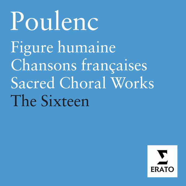 Harry Christophers/The Sixteen - Francis Poulenc : Sacred Works
