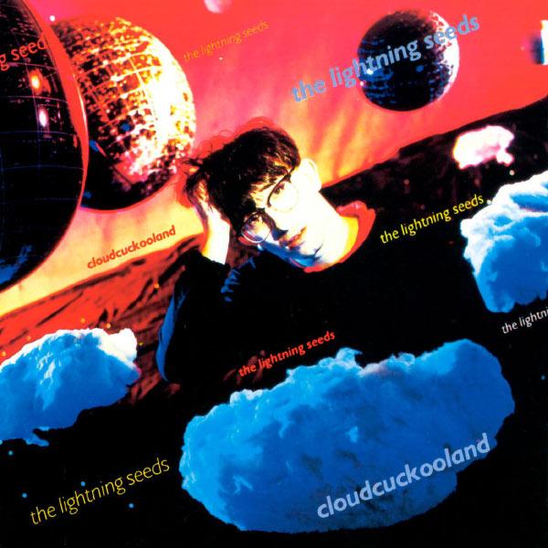 The Lightning Seeds - Cloudcuckooland