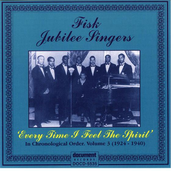 Fisk Jubilee Singers - Fisk Jubilee Singers Vol. 3 (1924-1940)