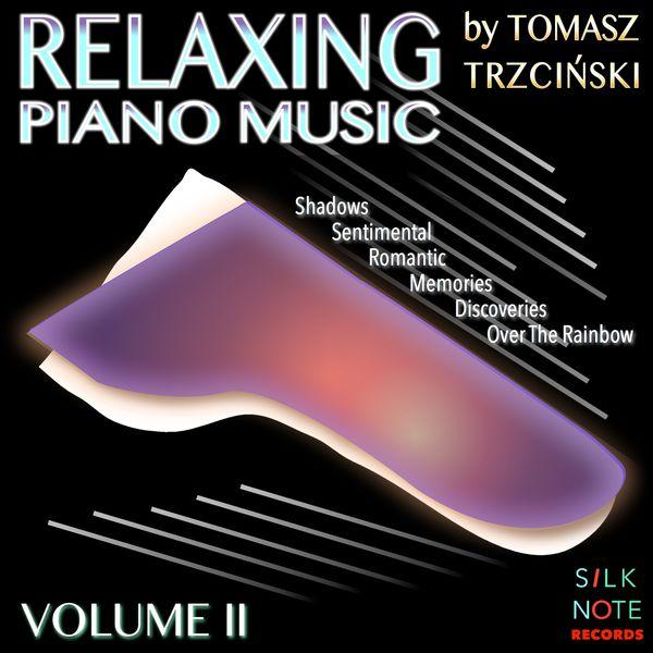 Tomasz Trzcinski - Relaxing Piano Music, Vol. 2 (Relaxing, Magical, Romantic & Meditation Piano Music)