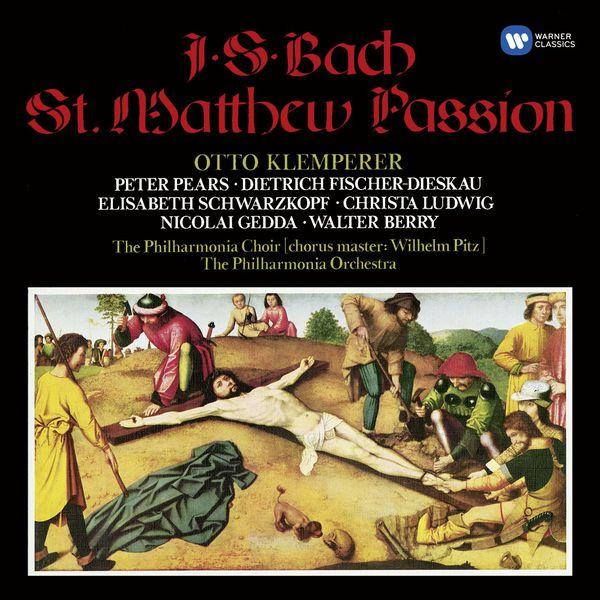 Otto Klemperer - Bach : Saint Matthew Passion