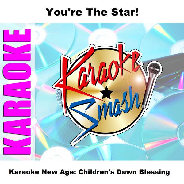 Karaoke - Karaoke New Age: Children's Dawn Blessing