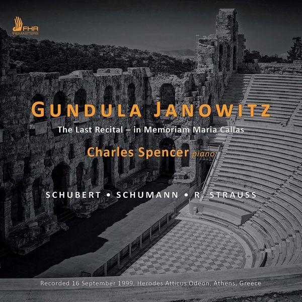 Gundula Janowitz - The Last Recital: In Memoriam Maria Callas (Live)
