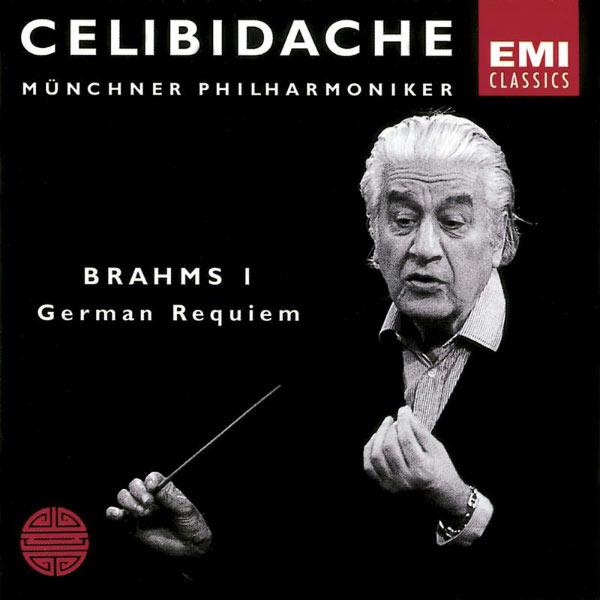 Sergiù Celibidache - Brahms: Ein Deutsches Requiem/Symphony No.1