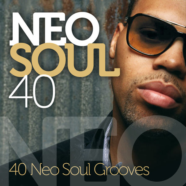 Various Artists - Neo Soul 40