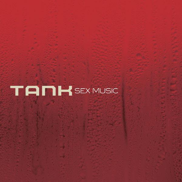 Tank - Sex Music