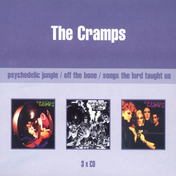 The Cramps Psychedelic Jungle + Off The Bone + Songs The Lord Taught Us