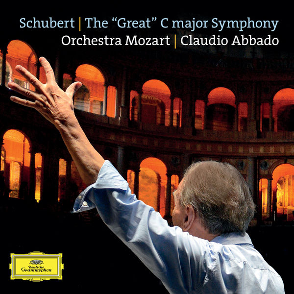 "Orchestra Mozart - Schubert : The ""Great"" C Major Symphony, D.944"
