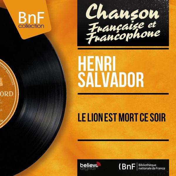 Henri Salvador - Le lion est mort ce soir (Mono Version)
