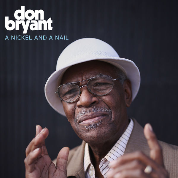 Don Bryant - A Nickel and a Nail