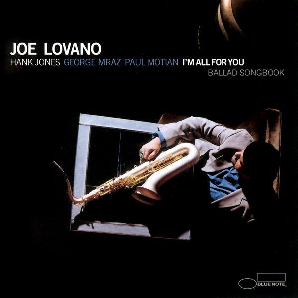 Joe Lovano - I'm All For You (Ballad Songbook)