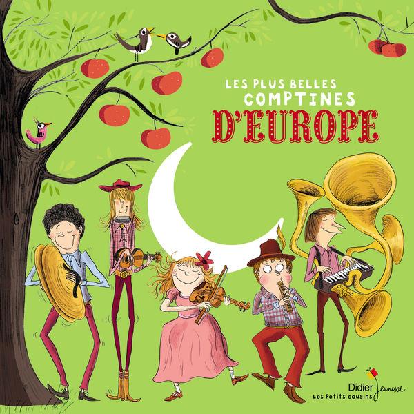Le Choeur des Enfants - Les plus belles comptines d'Europe