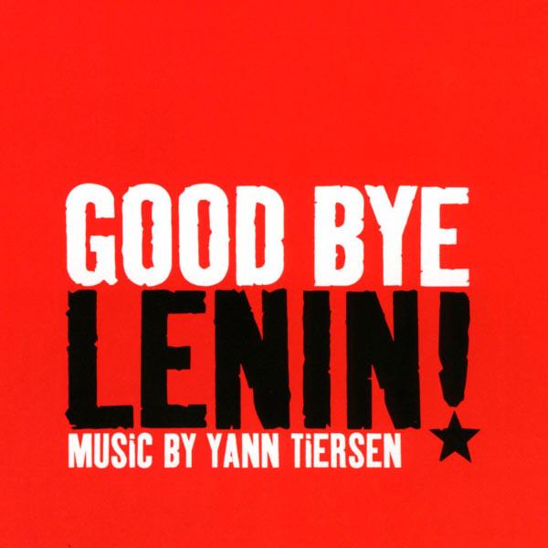"""Yann Tiersen - Bande Originale du film """"Goodbye Lenin !"""" (2003)"""