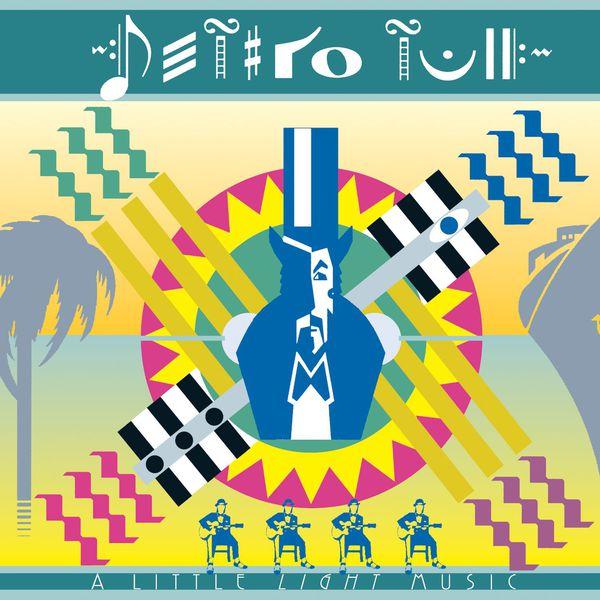 Jethro Tull - A Little Light Music (Live) [2006 Remaster]