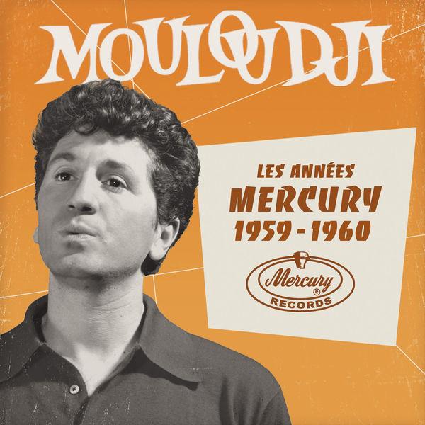 Mouloudji - Les années Mercury 1959 - 1960