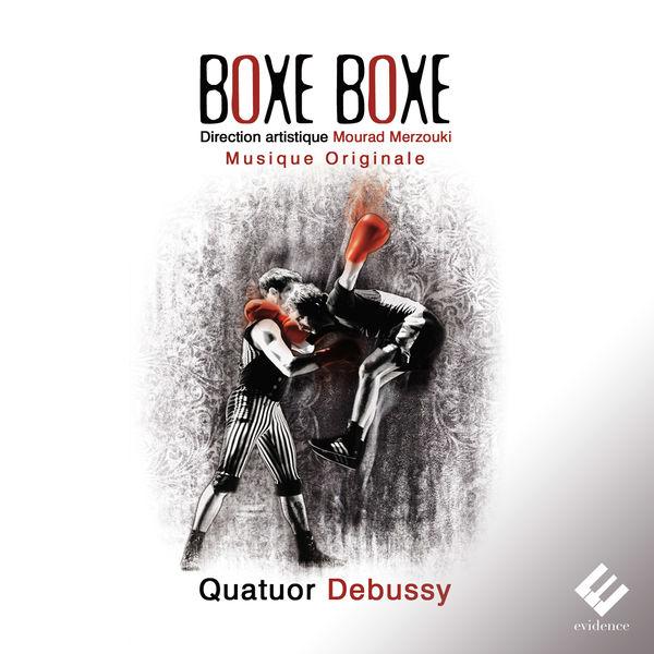 Quatuor Debussy - Boxe Boxe