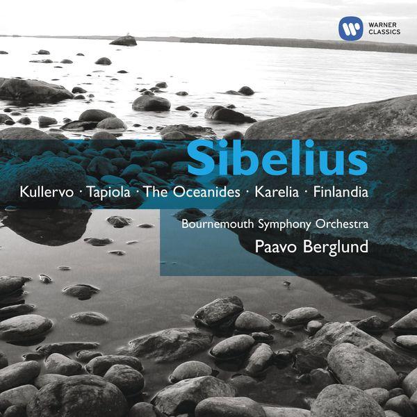 Paavo Berglund - Sibelius: Kullervo, Tone Poems, Serenades for Violin