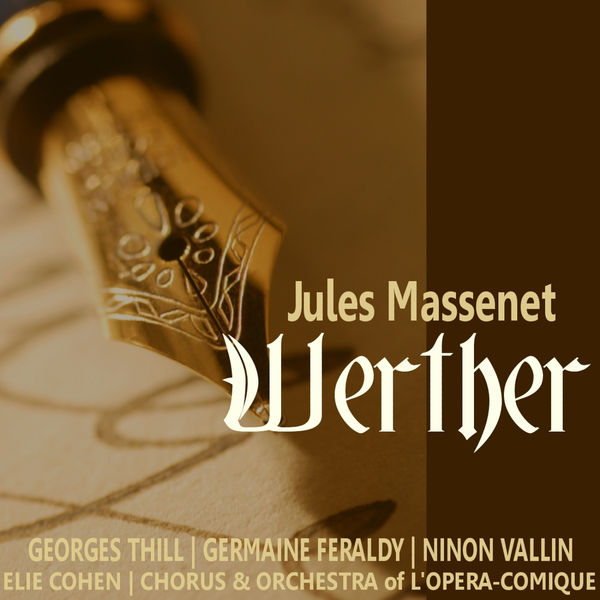 Chorus of Opéra-Comique - Massenet: Werther