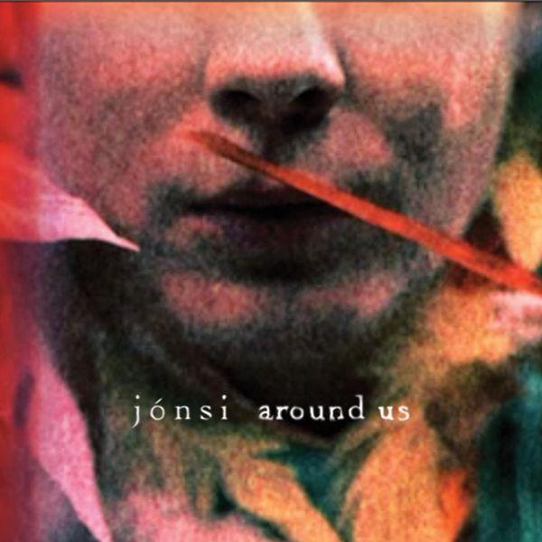 Jónsi - Around Us