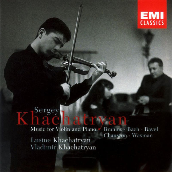 Sergey Khachatryan - Music for Violin and Piano