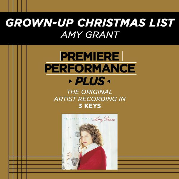 Amy Grant Grown-Up Christmas List (Premiere Performance Plus Track)