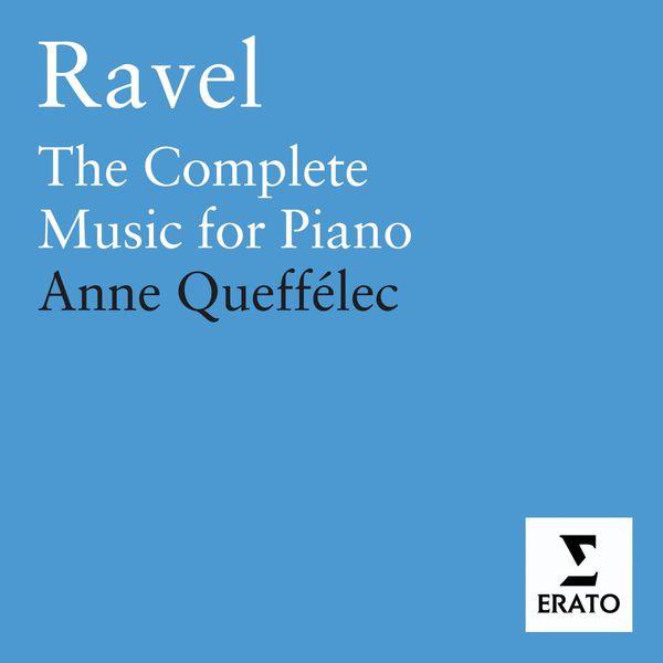 Anne Queffélec - Ravel : The Complete Piano Music