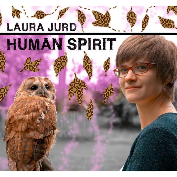 Laura Jurd|Human Spirit
