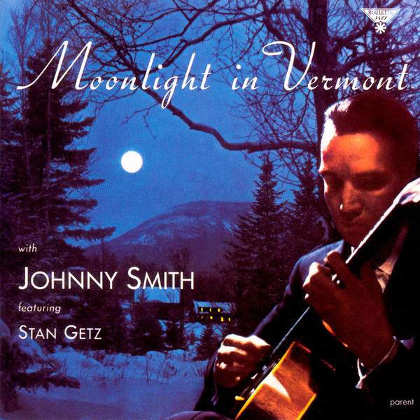 The Johnny Smith Quintet - Moonlight In Vermont