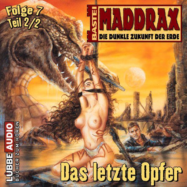 Maddrax - Das letzte Opfer - Teil 2