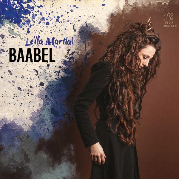 Leïla Martial - Baabel