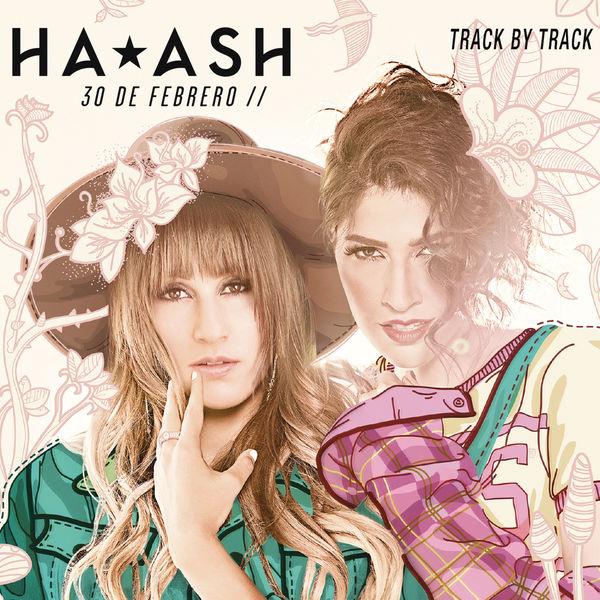 HA-ASH - 30 de Febrero (Track by Track Comentary)