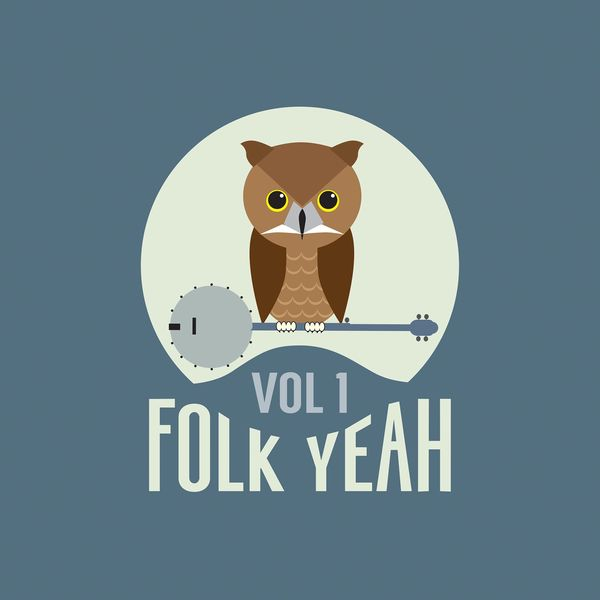 Various Artists - Folk Yeah! Vol. 1