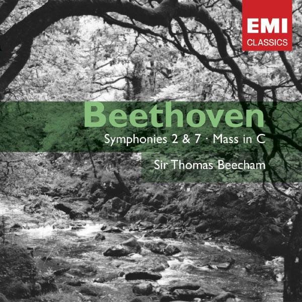 Thomas Beecham - Beethoven: Symphony Nos. 2 & 7; Mass in C, etc