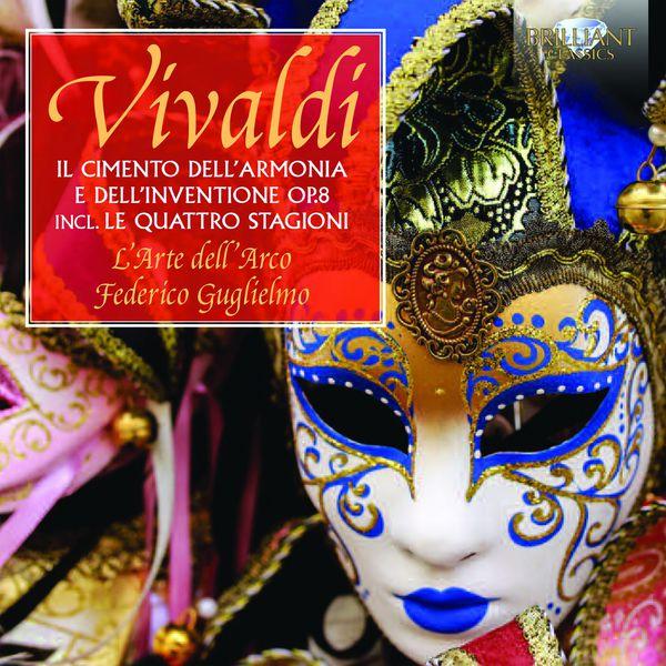 L'Arte dell' Arco - Vivaldi: Il cimento dell'armonia e dell'inventione, Op. 8
