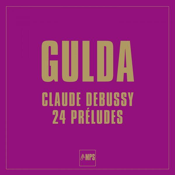 Friedrich Gulda - Debussy: 24 Préludes