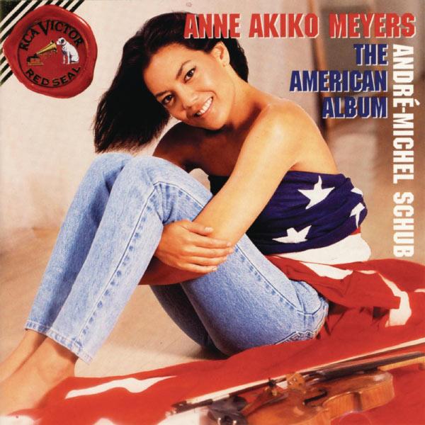 Anne Akiko Meyers - American Album