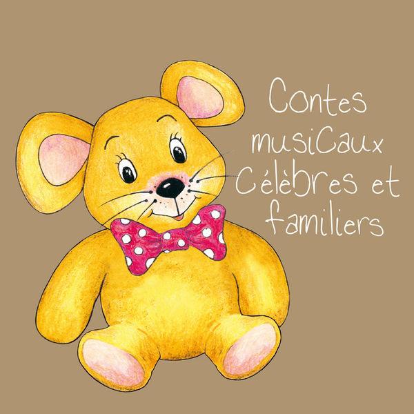 Various Interprets - Contes musicaux célèbres et familiers