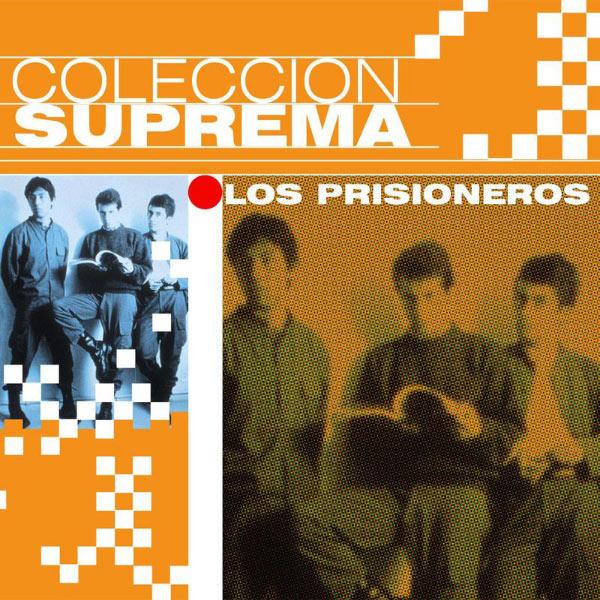 Los Prisioneros - Coleccion Suprema