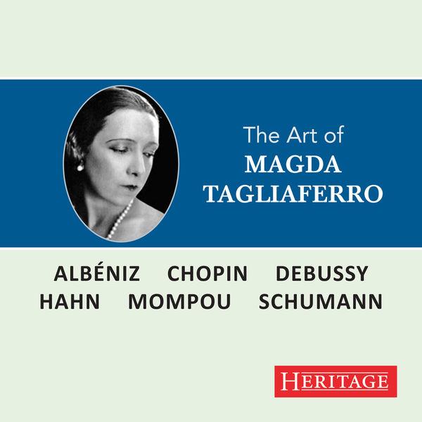 Reynaldo Hahn - The Art of Magda Tagliaferro