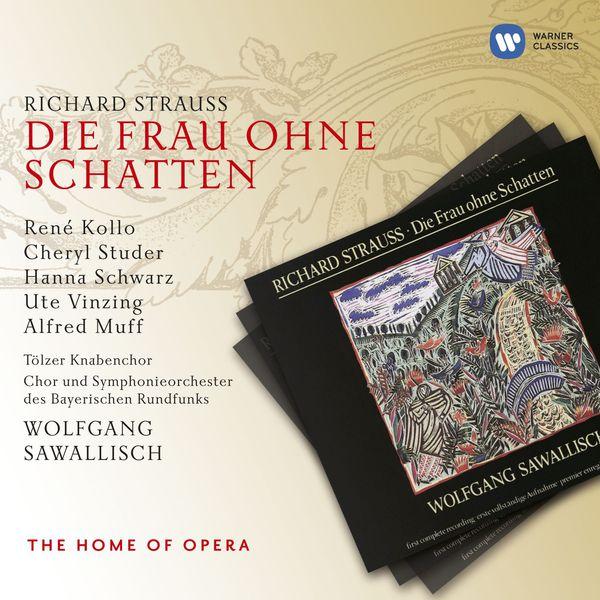 Wolfgang Sawallisch - R. Strauss: Die Frau ohne Schatten